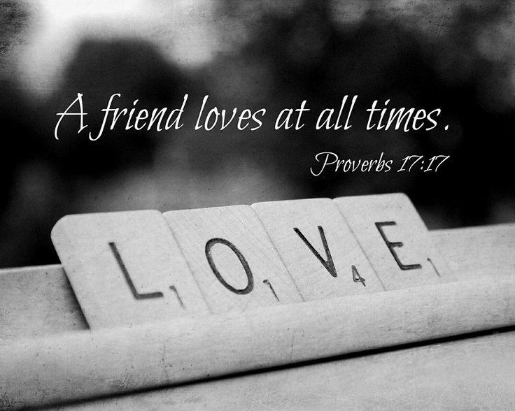 November 16th 2016 – A True Friend Loves at All Times   Scriptural ...