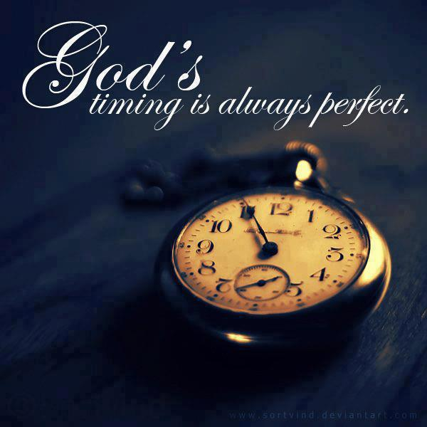 January 10th 2017 – God's Perfect Timing